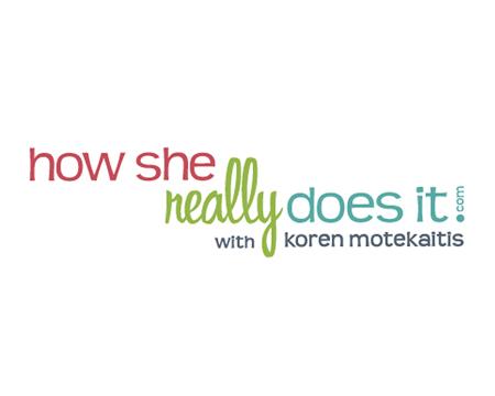 Logo for How She Really Does It with Koren Motekaitis