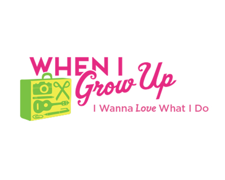 Logo for When I Grow Up I Wanna Love What I Do